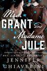 Mrs. Grant and Madame Jule von Jennifer Chiaverini (2016, Taschenbuch)