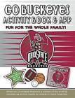 Go Buckeyes Activity Book & App by Darla Hall (Paperback / softback, 2014)