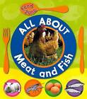 All About Meat and Fish by Vic Parker (Paperback, 2010)