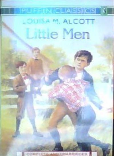 Little Men (Puffin Classics S.) By Louisa M. Alcott