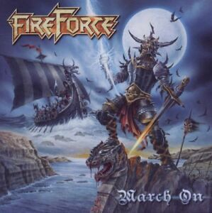 FIREFORCE-March-On-CD-2011-Combat-Metal
