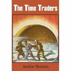 The Time Traders by Andre Norton (Paperback / softback, 2013)