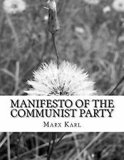 Manifesto of the Communist Party by Marx Karl (2014, Paperback)