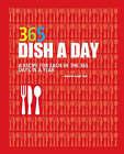 Dish a Day: 365 Recipes by Parragon (Hardback, 2007)