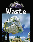 Waste by Rob Bowden (Paperback, 2007)