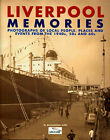 Liverpool Memories by True North Books Ltd. (Paperback, 2005)