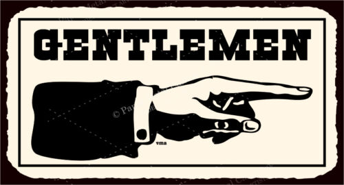 Gentlemen to Right Vintage Western Metal Toilet Bathroom Tin Sign VMA-G-1198