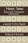 Henry James: Selected Literary Criticism by Cambridge University Press (Paperback, 1981)