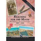 Reaching for the Moon: More Diaries of a Roaring Twenties Teen (1927-1929) by iUniverse (Hardback, 2013)