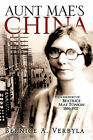 Aunt Mae's China by Bernice A Verbyla (Paperback / softback, 2010)