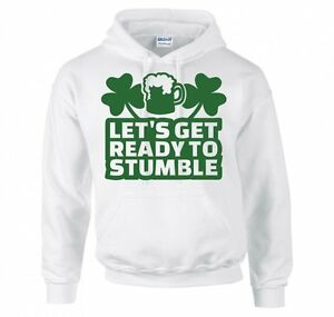 ST-PATRICK-039-S-DAY-034-LET-039-S-GET-READY-TO-STUMBLE-034-HOODIE-NEW