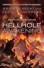 Hellhole Awakening by Brian Herbert, Kevin J. Anderson (Paperback, 2013)