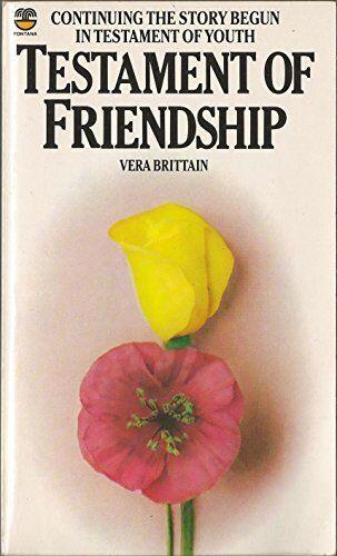 Testament of Friendship,Vera Brittain