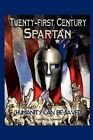 Twenty-First Century Spartan: Humanity Can Be Saved by Geoffrey Spencer (Paperback / softback, 2012)