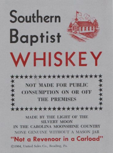RARE VINTAGE 1964 SOUTHERN BAPTIST WHISKEY BY THE LIGHT SILVERY MOON COMIC LABEL