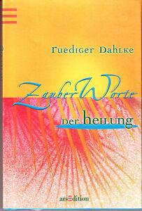 Dahlke-Ruediger-Zauberworte-der-Heilung-NEUWARE