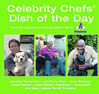 Celebrity Chef's Dish of the Day: Over 40 recipes by Pet-loving Chefs in Aid of Petsavers by New Holland Publishers Ltd (Hardback, 2005)