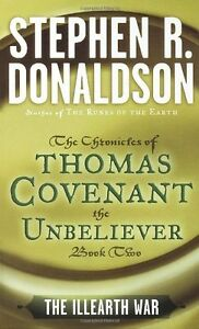 The-Illearth-War-The-Chronicles-of-Thomas-Covenant-the-Unbeliever-Book-Two-by