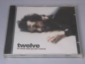 Twelve-six-by-seven-Be-Careful-What-You-Don-039-t-Wish-For-CD-NEW-SEALED