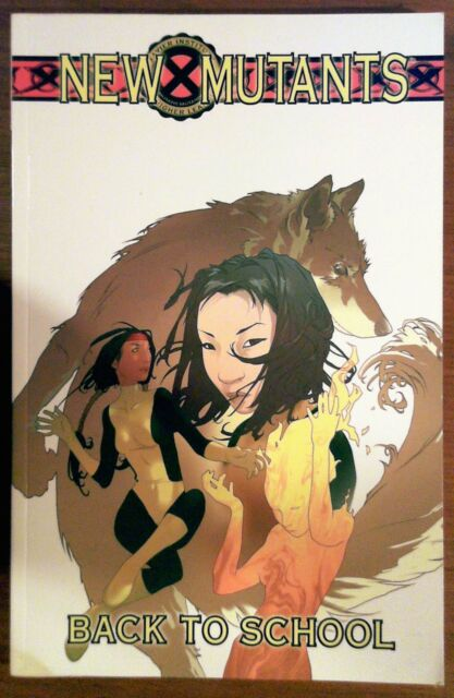 New Mutants: Back to School (TPB 2005) in Great Condition