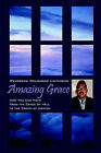 Amazing Grace: How You Can Move from the Crack of Hell to the Crown of Heaven by Delgardo Linthicum (Paperback / softback, 2006)