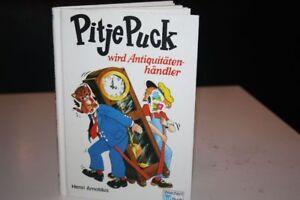 PITJE-PUCK-24-wird-Antiquitaetenhaendler-BUCH-von-Henri-Arnoldus-WEICHERT-BUCH