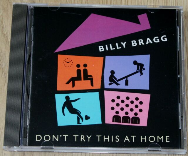 Billy Bragg - Don't Try This at Home (1993) - A Fine CD