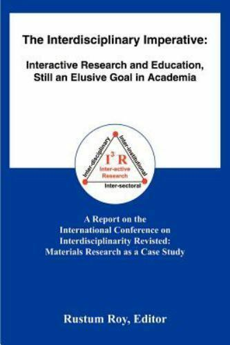 The Interdisciplinary Imperative : Interactive Research and Education, Still...