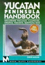 Moon Handbooks: Yucatan Peninsula (6th Ed.)