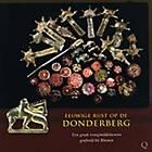 Eeuwige Rust Op De Donderberg: Een Groot Vroegmiddeleeuws Grafveld Bij Rhenen by Annemarieke Willemsen, Bert Huiskes (Paperback, 2012)