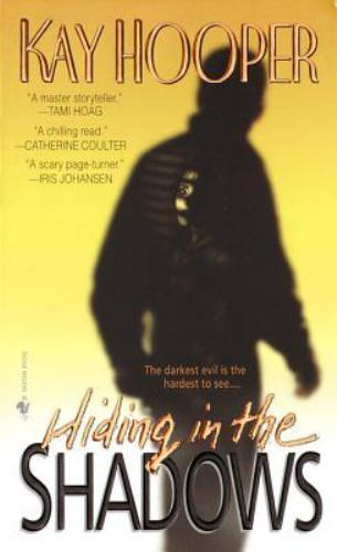 Hiding in the Shadows: A Bishop/Special Crimes Unit Novel by Hooper, Kay