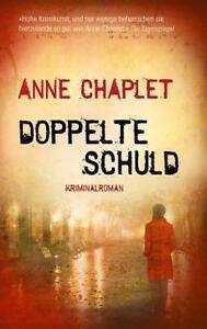 Doppelte Schuld von Anne Chaplet (2014, Taschenbuch) - Dortmund, Deutschland - Doppelte Schuld von Anne Chaplet (2014, Taschenbuch) - Dortmund, Deutschland