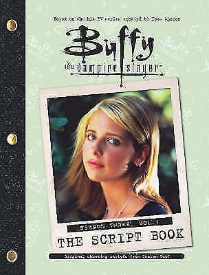 Buffy the Vampire Slayer Script Book: Season 3, v. 1, No author., Good Book