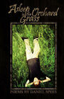 Asleep in the Orchard Grass by Daniel Spees (Paperback / softback, 2008)