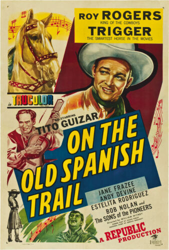 Roy Rogers On the old spanish trail 1947 cult western movie poster print