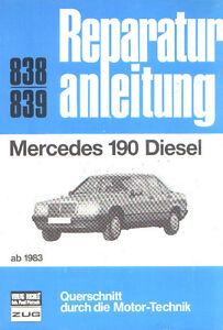 838-Reparaturanleitung-Mercedes-190-Diesel-ab-1983