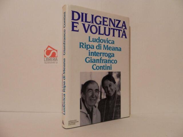 Diligenza e voluttà - Contini Gianfranco e Ripa di Meana, Mondadori, 1989 otti