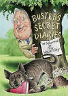 Buster's Secret Diaries by Roy Hattersley (Hardback, 2007)