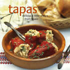 Tapas: Delicious Little Dishes from Spain by Ryland Peters & Small (Hardback, 2007)