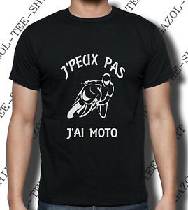 034-J-039-peux-pas-j-039-ai-moto-034-T-shirt-humour-cadeau-motard