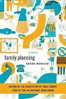 Family Planning by Karan Mahajan (Paperback / softback)