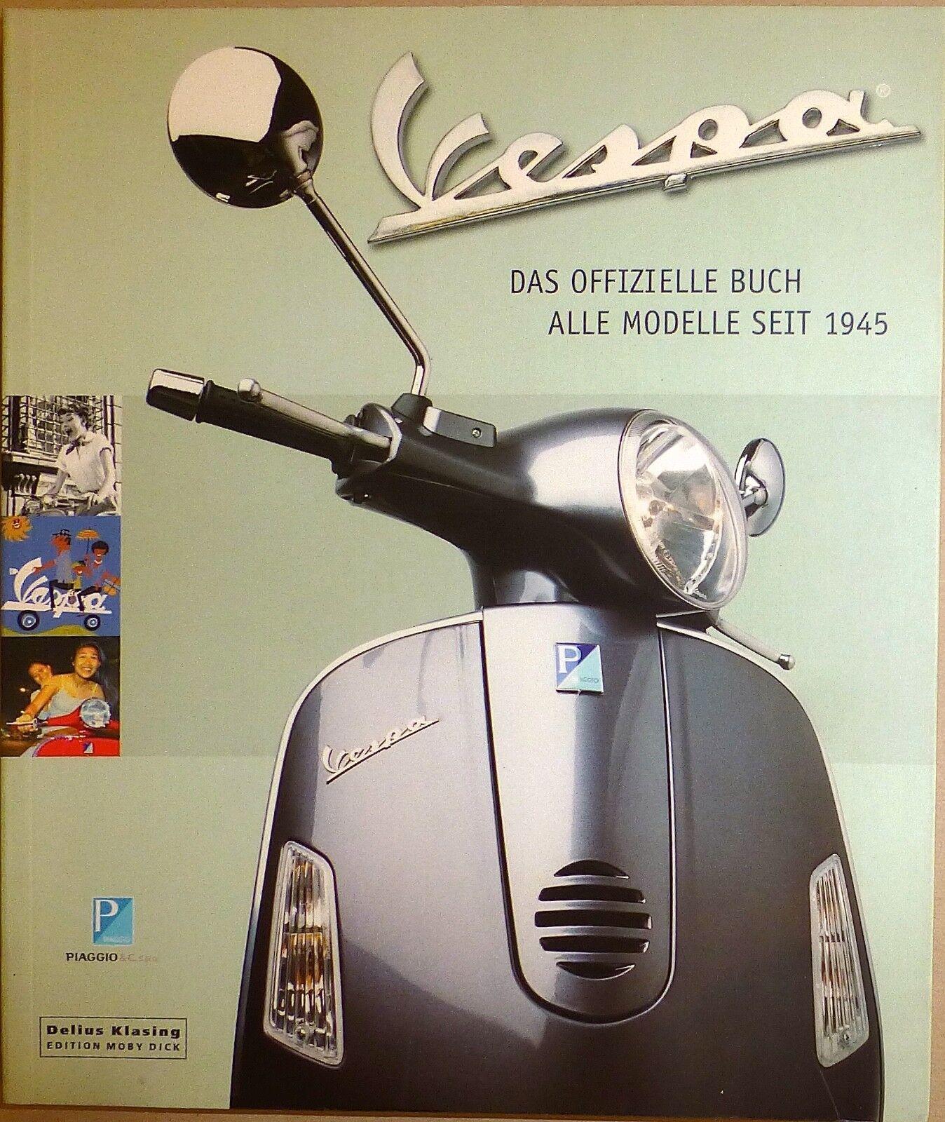 VESPA Das Ufficiale LIBRO Tutti Modelli dal 1945 PIAGGIO DELIUS KLASING HT6 Å