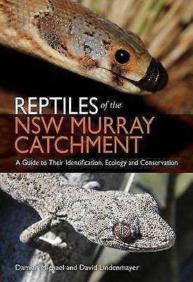 Reptiles of the NSW Murray Catchment: A field Guide