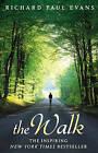 The Walk by Richard Paul Evans (Paperback, 2010)