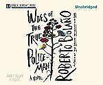 Woes of the True Policeman by Roberto Bolaño (2012, MP3 CD, Unabridged)