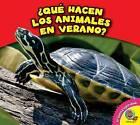 Que Hacen Los Animales En Verano? by Rebecca Felix (Hardback, 2015)