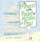 The Princess and the Packet of Frozen Peas by Tony Wilson (Paperback, 2009)