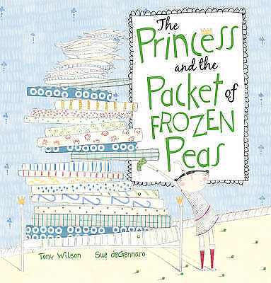 Wilson, Tony, The Princess and the Packet of Frozen Peas, Very Good Book