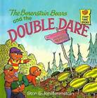 The Berenstain Bears and the Double Dare by Stan Berenstain (Hardback, 1993)