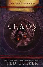 Chaos (The Lost Books, Book 4) (The Books of History Chronicles) by Dekker, Ted,